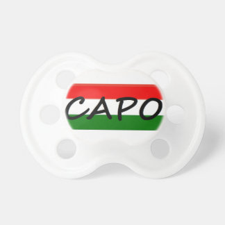 CAPO, capo means BOSS! in italian and spanish, Baby Pacifier