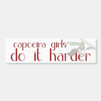 Capoeira girls do it harder bumper sticker