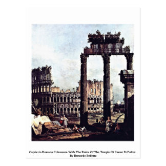 Capriccio Romano Colosseum  By Bernardo Bellotto Postcard