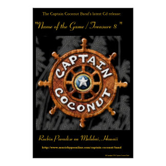"Captain Coconut Band's Official ""Gold"" Cd Poster"