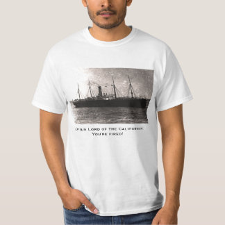 Captain Lord of the Californian Fired T-Shirt