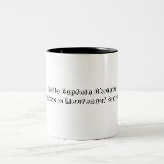 Captain obvious Two-Tone coffee mug