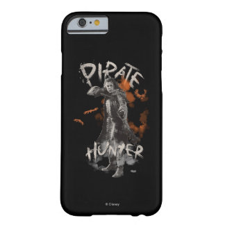 Captain Salazar - Pirate Hunter Barely There iPhone 6 Case