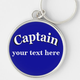 Captain to Personalize Silver-Colored Round Keychain