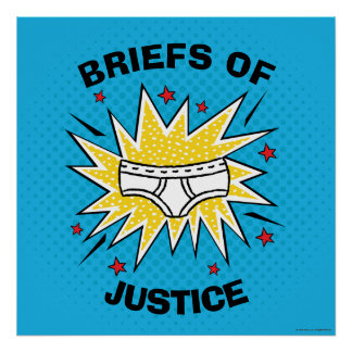Captain Underpants | Briefs of Justice Poster