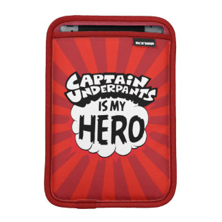 Captain Underpants | My Hero iPad Mini Sleeve