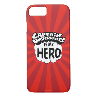 Captain Underpants | My Hero iPhone 8/7 Case