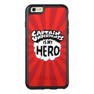 Captain Underpants   My Hero OtterBox iPhone 6/6s Plus Case