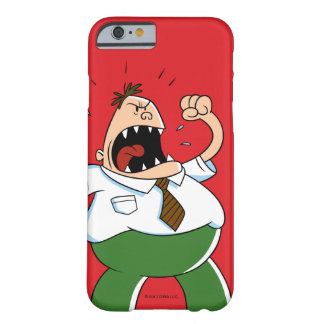 Captain Underpants | Principal Krupp Yelling Barely There iPhone 6 Case