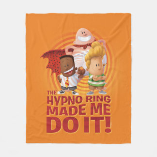 Captain Underpants   The Hypno Ring Made Me Do It Fleece Blanket