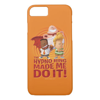 Captain Underpants | The Hypno Ring Made Me Do It iPhone 8/7 Case
