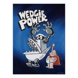 Captain Underpants | Wedgie Power Poster