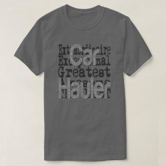 Car Hauler Extraordinaire T-Shirt