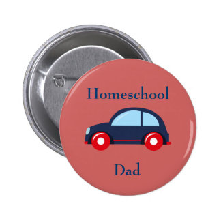 Car Homeschool Dad 2 Inch Round Button