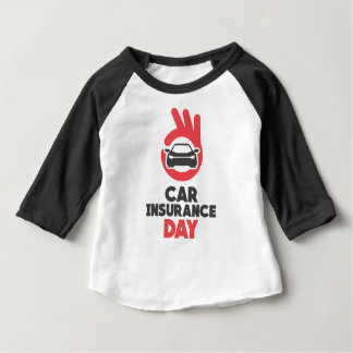 Car Insurance Day - Appreciation Day Baby T-Shirt