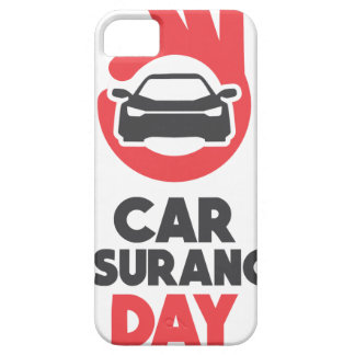 Car Insurance Day - Appreciation Day iPhone 5 Cover