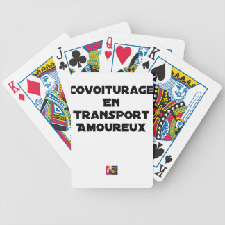 CAR-POOLING IN AMOROUS TRANSPORT - Word games Bicycle Playing Cards
