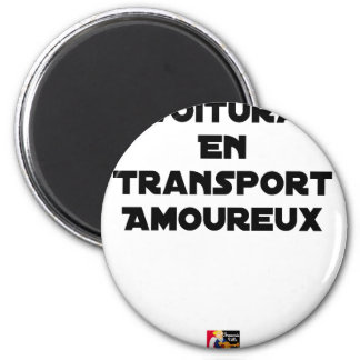 CAR-POOLING IN AMOROUS TRANSPORT - Word games Magnet