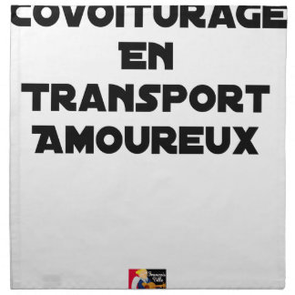 CAR-POOLING IN AMOROUS TRANSPORT - Word games Napkin