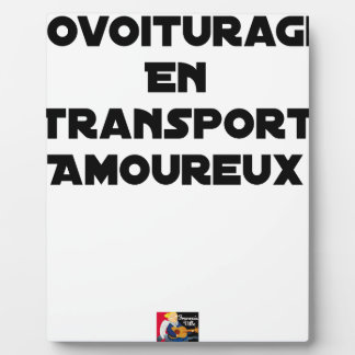 CAR-POOLING IN AMOROUS TRANSPORT - Word games Plaque