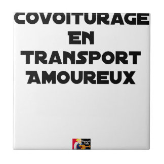 CAR-POOLING IN AMOROUS TRANSPORT - Word games Tile