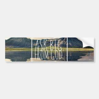 Car Sticker   car sticker Ask big from God