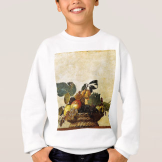 Caravaggio - Basket of Fruit - Classic Artwork Sweatshirt