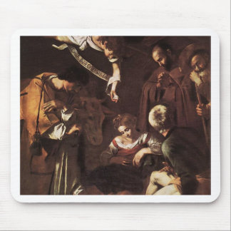 Caravaggio -Nativity with St Francis & St Lawrence Mouse Pad