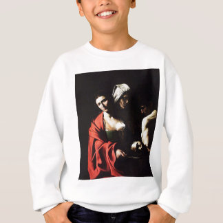 Caravaggio - Salome - Classic Baroque Artwork Sweatshirt