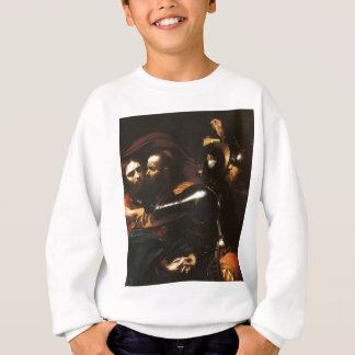 Caravaggio - Taking of Christ - Classic Artwork Sweatshirt