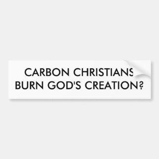 CARBON CHRISTIANSBURN GOD'S CREATION? CAR BUMPER STICKER