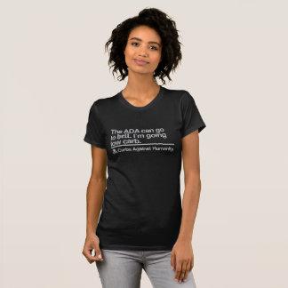 Carbs Against Humanity Diabetes ADA edition. T-Shirt