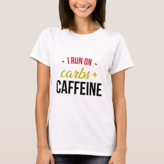 Carbs & Caffeine T-Shirt