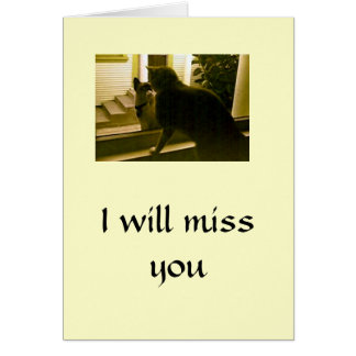 Card - blank -  I will miss you