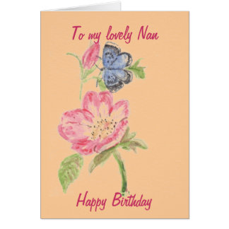 Card for Nan. Pretty butterfly on pink flower