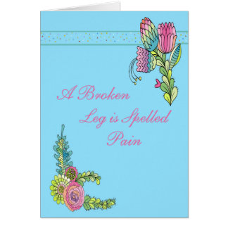 Card for Someone with a Broken Leg Pink Flowers