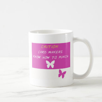 Card Makers know how to punch! Coffee Mug