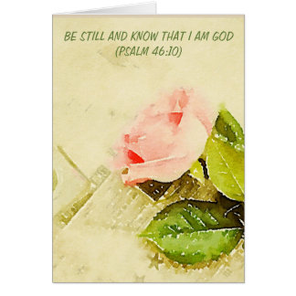 Card Pink Rose Psalm 46:10 Be Still And Know