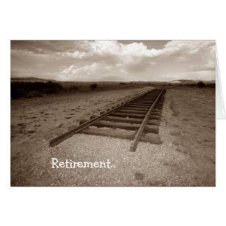 Card Retirement Railroad Fun end of the tracks!