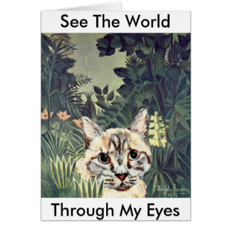 """Card: """"See the world through my eyes,"""" jungle cat Card"""