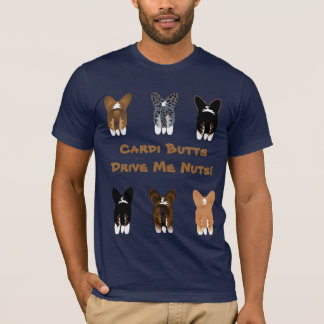 Cardi Butts Drive Me Nuts T-Shirt