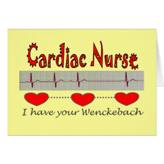 Cardiac Nurse T-shirts and Gifts Greeting Card