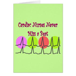 Cardiac Nurses NEVER Miss a Beat! Greeting Card