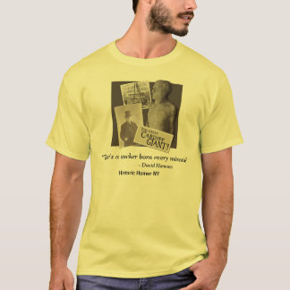 Cardiff Giant w/David Hannum Quote Tee Shirt