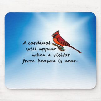 Cardinal, Visitor from Heaven Mouse Pad