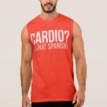 Cardio? Is That Spanish? Tshirts