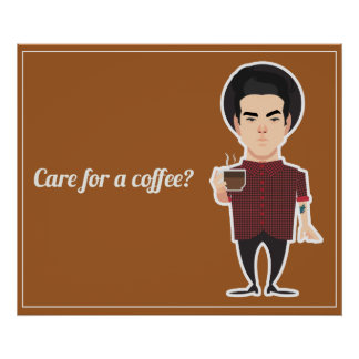 Care for a coffee? poster