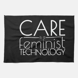 Care is a Feminist Technology Kitchen Towel