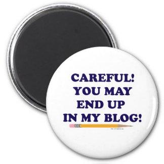 Careful Blogger Magnet