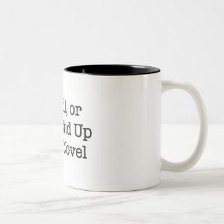 Careful or You ll End up in My Novel Coffee Mugs